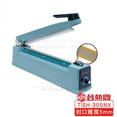 台熱牌 TEW手壓瞬熱式封口機30公分/封口寬度5mm/TISH-305NX